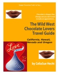 Wild West Chocolate Lovers Travel Guide